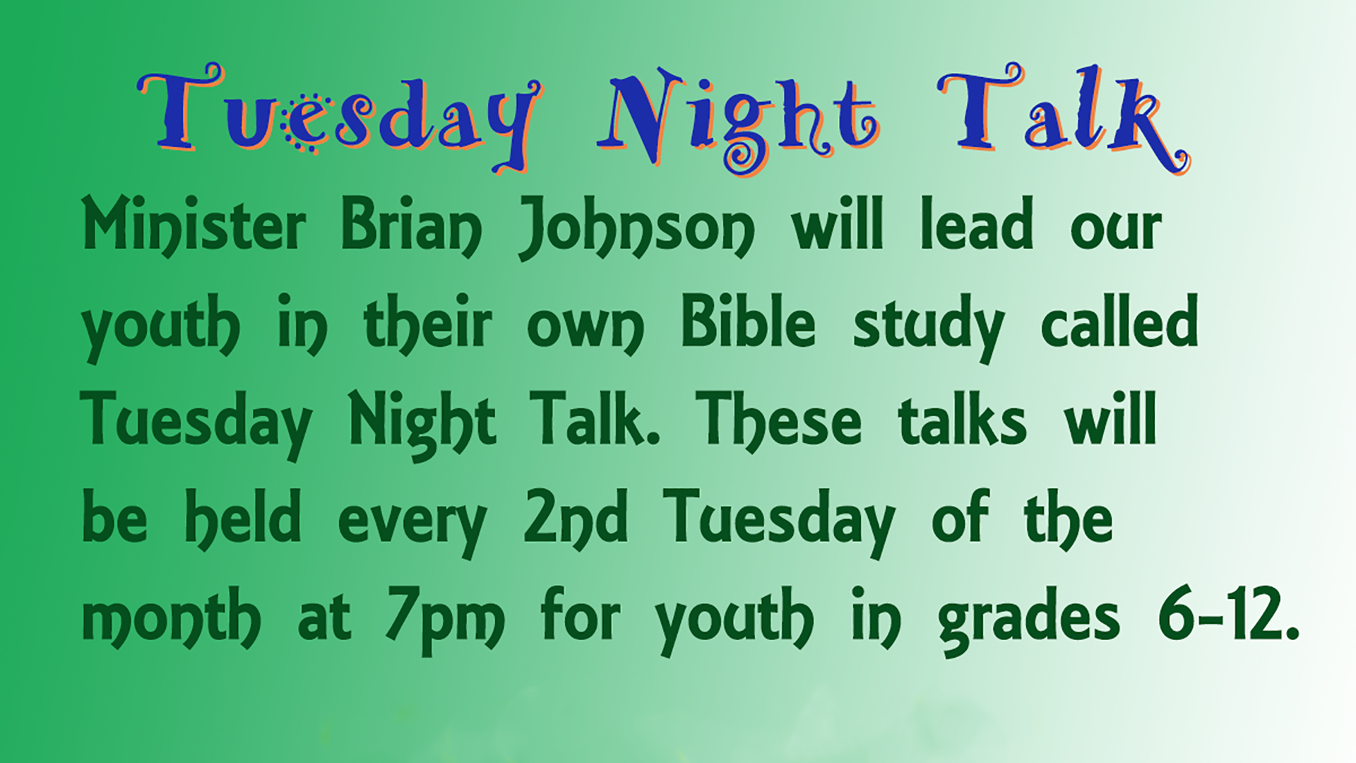 Tuesday Night Youth Talk